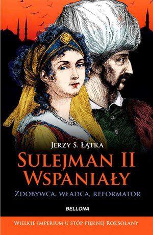 sulejman-ii-wspanialy-zdobywca-wladca-reformator-b-iext29237629