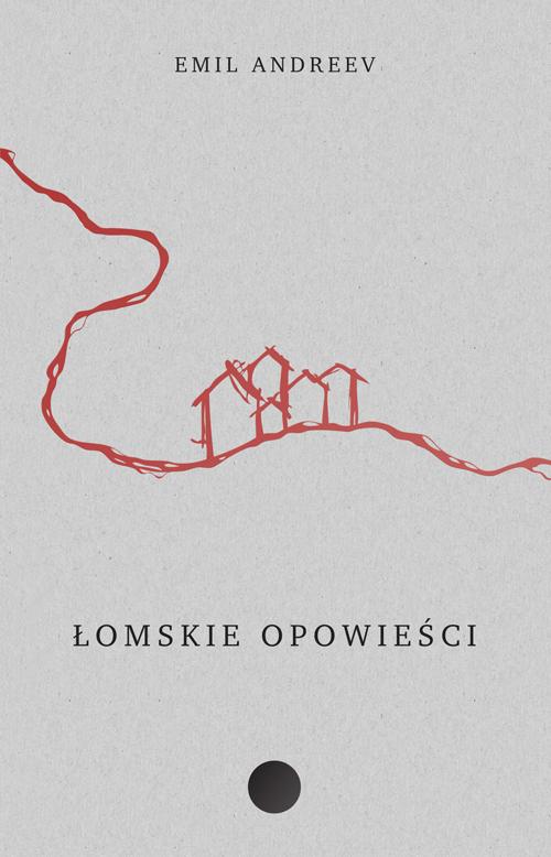 Obsesyjna Biblioteczka Agnieszki: Łomskie opowieści